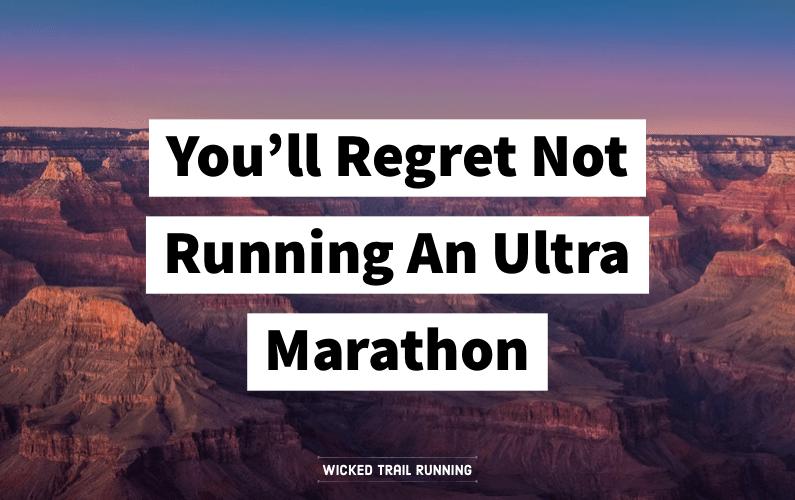 Ultra Marathon Regret Blog Post
