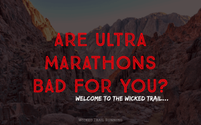 Are Ultra Marathons Bad For You?