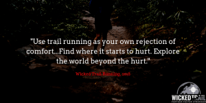 """""""Explore your own trail running perspective to get more out of your time on the trails."""""""
