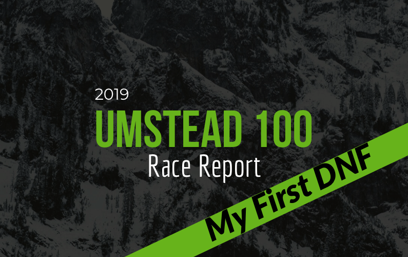 My First DNF: Umstead 100