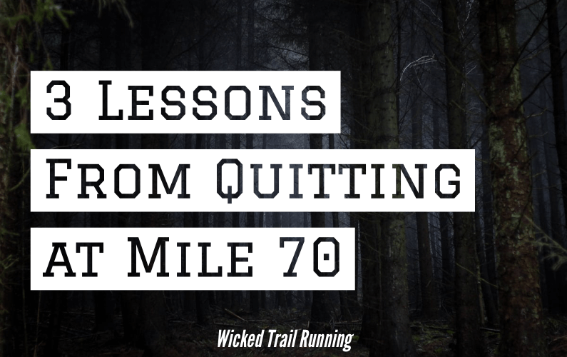 3 Lessons of a 100 Mile DNF