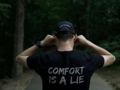 Comfort Is A Lie Black Strength Tee Wicked Trail