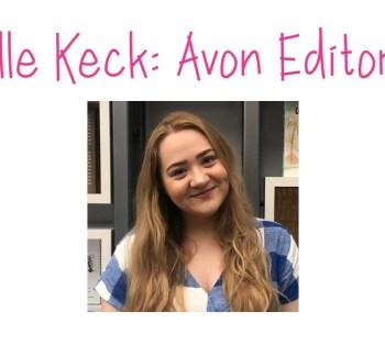 Elle Keck: Avon Editor!