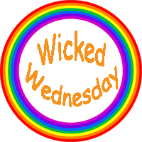 Wicked Wednesday