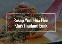 Resep Yum Hua Plee Khas Thailand Enak