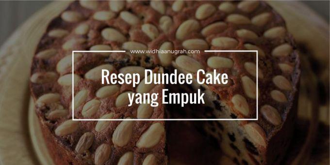 Resep Dundee Cake yang Empuk