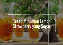 Resep Minuman Lemon Strawberry yang Segar