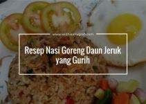 Resep Nasi Goreng Daun Jeruk yang Gurih