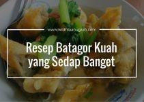 Resep Batagor Kuah yang Sedap Banget
