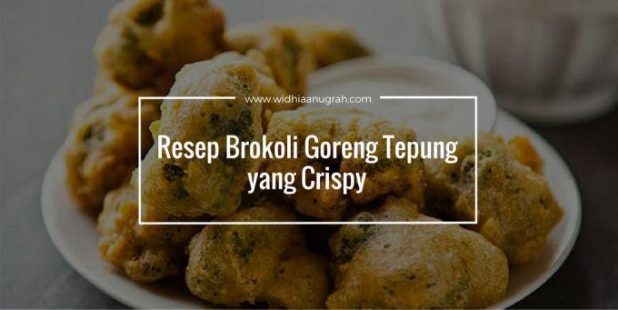 Resep Brokoli Goreng Tepung yang Crispy