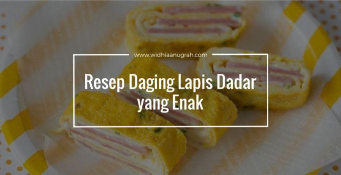 Resep Daging Lapis Dadar yang Enak