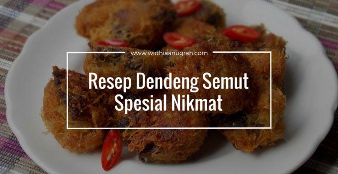 Resep Dendeng Semut Spesial Nikmat