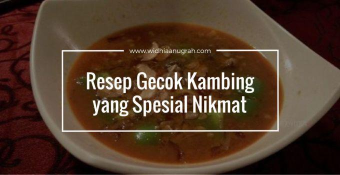 Resep Gecok Kambing yang Spesial Nikmat