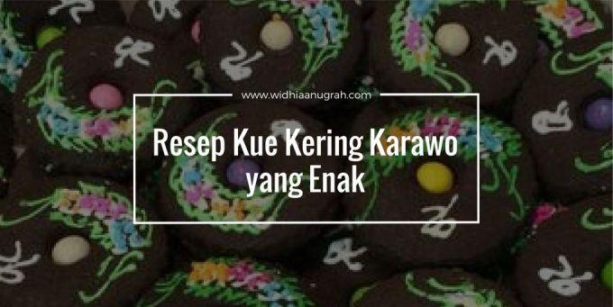 Resep Kue Kering Karawo yang Enak