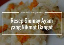 Resep Siomay Ayam yang Nikmat Banget