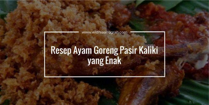 Resep Ayam Goreng Pasir Kaliki yang Enak