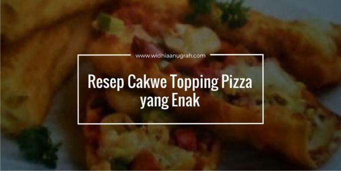 Resep Cakwe Topping Pizza yang Enak