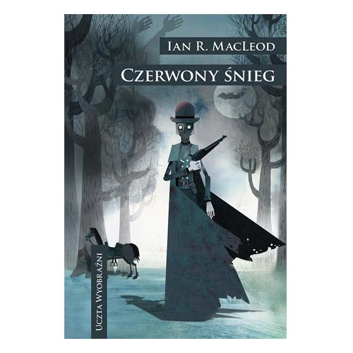 """""""Czerwony śnieg"""" Ian MacLeod - książka, której brakuje"""
