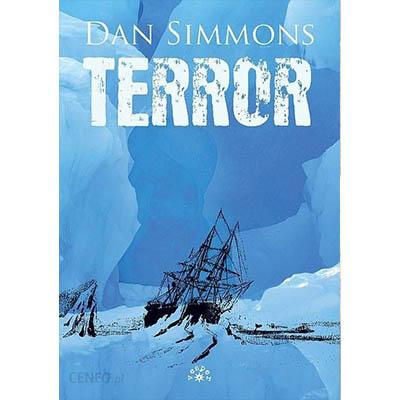 """Gorączka lodowych otchłani w """"Terrorze"""" Dana Simmonsa"""