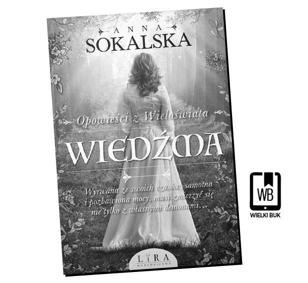 """Wiedźma"" Anna Sokalska"
