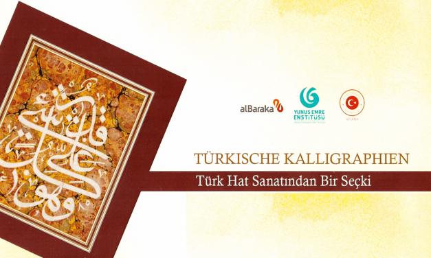 Kalligraphien aus der kostbaren Sammlung der alBaraka Türk Bank