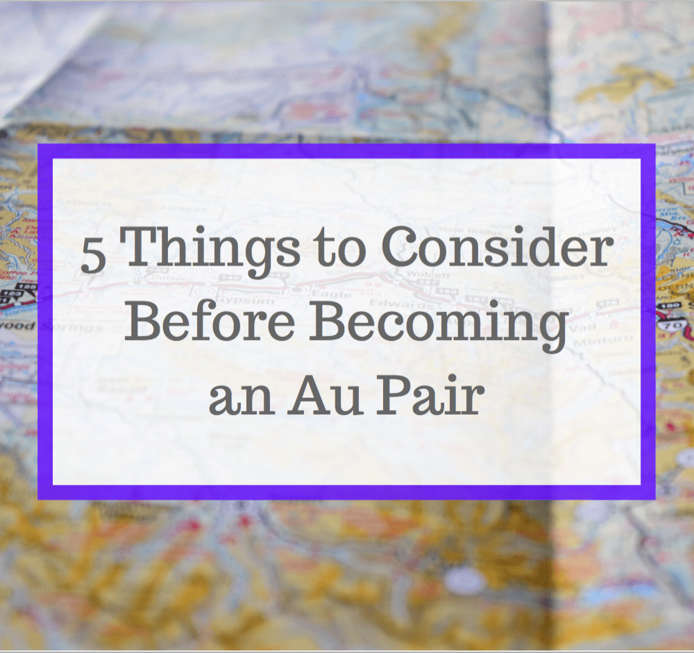 Things to Consider Before Becoming an Au Pair
