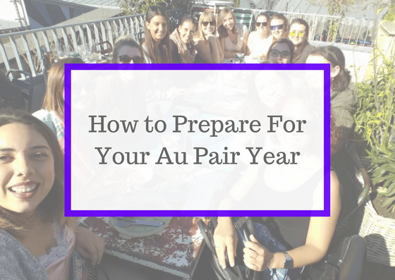 How to Prepare For Your Au Pair Year