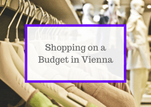 Shopping on a Budget in Vienna