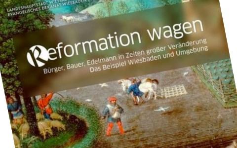 Alles fing mit der Veröffentlichung der 95 Thesen Martin Luthers an ... Bild: Dekanat Wiesbaden