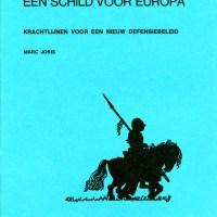 M. Joris, Een schild voor Europa. Krachtlijnen voor een nieuw defensiebeleid