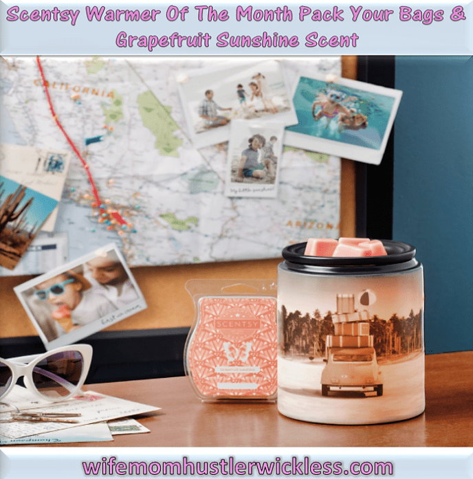 Scentsy Warmer Of The Month Pack Your Bags & Grapefruit Sunshine Scent For May 2018