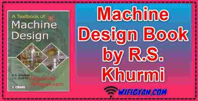 Machine Design Book by R S  Khurmi Free PDF Download