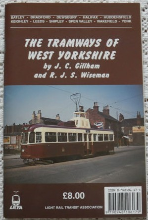 The Tramways of West Yorkshire - J. C. Gillham & R. J. S. Wiseman