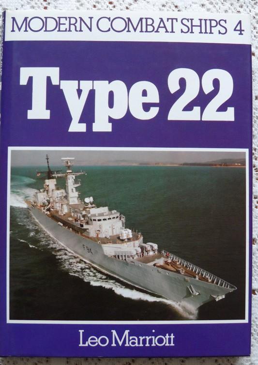 Modern Combat Ships No 4: Type 22 by Leo Marriott