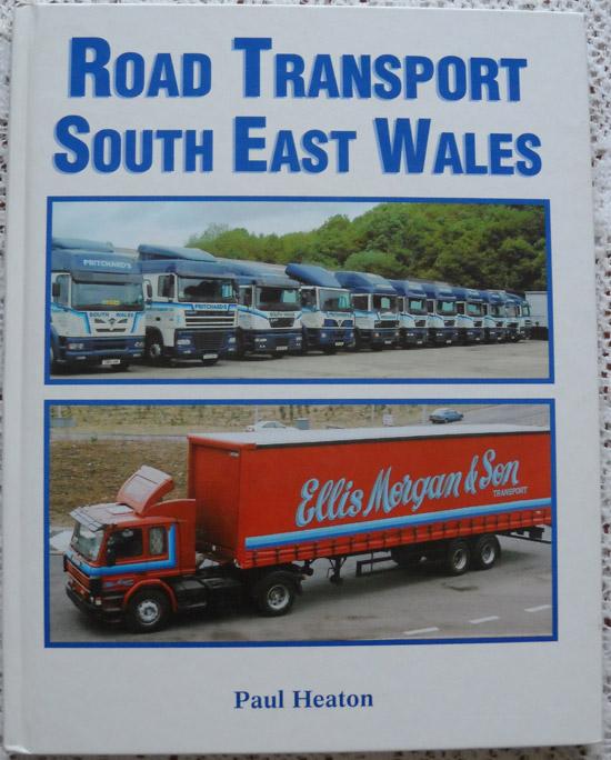 Road Transport South East Wales by Paul Heaton