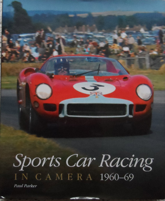 Sports Car Racing in Camera 1960-69 By Paul Parker