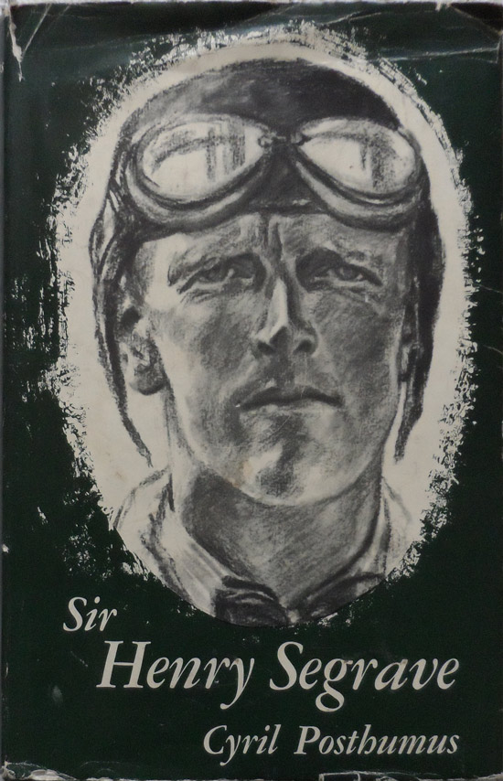Sir Henry Segrave By Cyril Posthumus