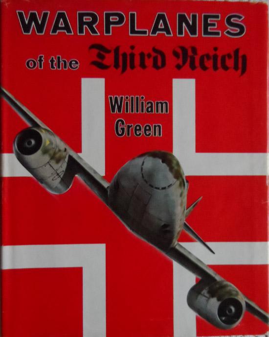 Warplanes of the Third Reich By William Green
