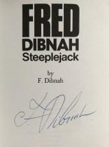 Fred Dibnah  Steeplejack – Signed Copy