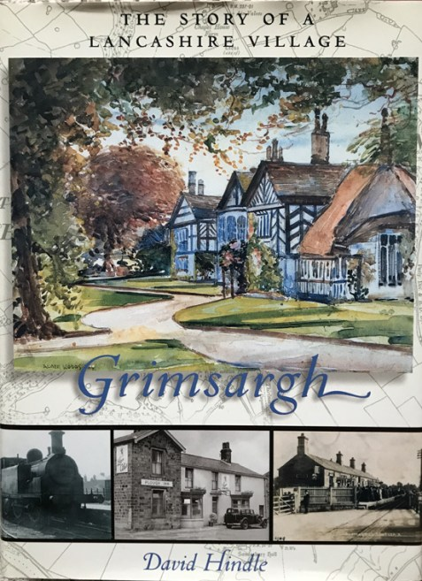 Grimsargh: The Story of a Lancashire Village By David Hindle