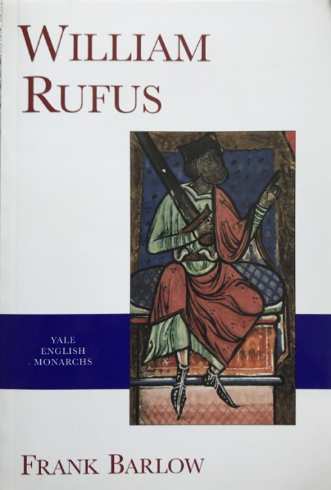 William Rufus (Yale English Monarchs Series) By Frank Barlow