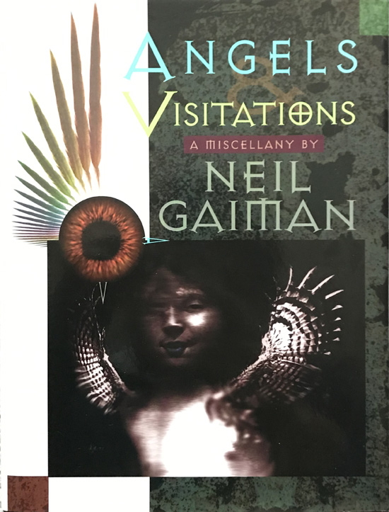 Angels and Visitations: A Miscellany By Neil Gaiman