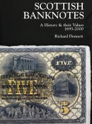 Scottish Banknotes: A History And Their Values 1695-2000 By Richard Dennett
