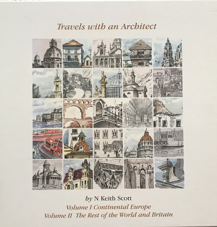 Travels with an Architect By N. Keith Scott - Signed Limited Edition