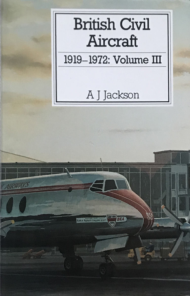 British Civil Aircraft 1919-1972: Volume 3 By A. J. Jackson