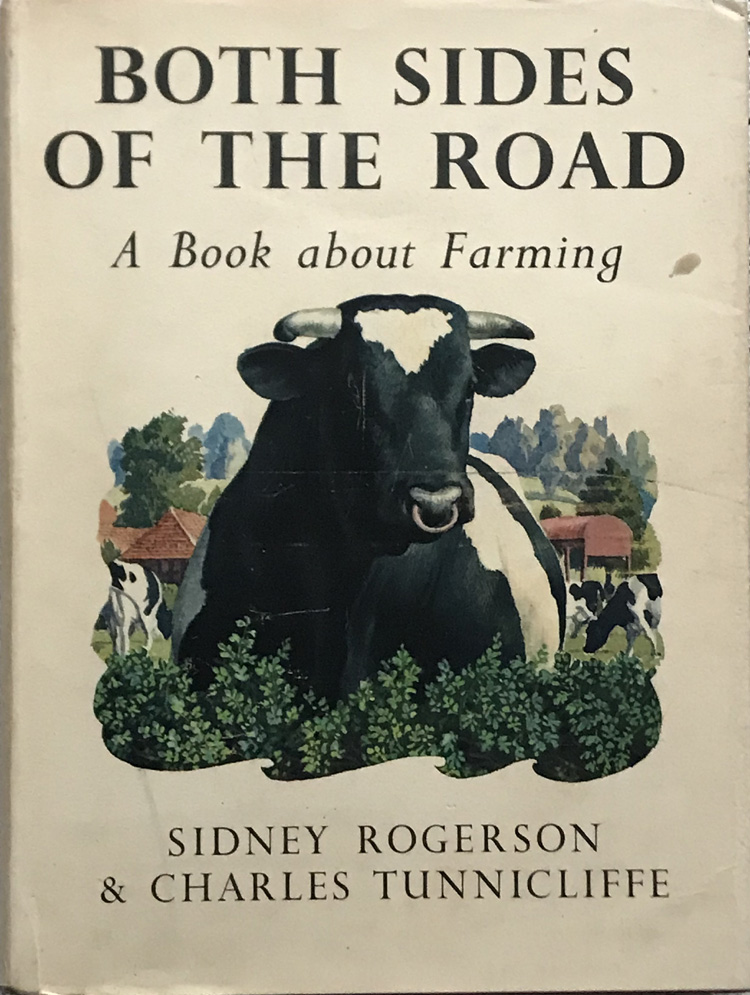 Both Sides of the Road: A Book about Farming By Sidney Rogerson and Charles Tunnicliffe