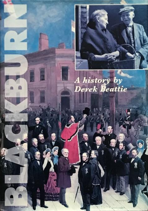 A History of Blackburn By Derek Beattie
