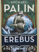 Erebus: The Story of a Ship By Michael Palin - Signed Copy