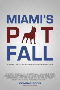 Miami's Pit Fall Poster - Wiggle Waggle Tails Pet Sitting and Dog Walking