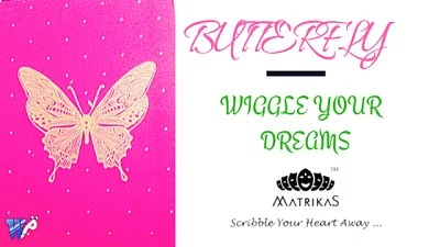 Wiggle your dreams